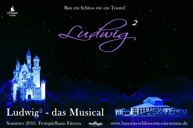 Ludwig² - das Musical im Festspielhaus Füssen