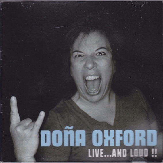 Doña Oxford - LIVE...AND LOUD !! - CD