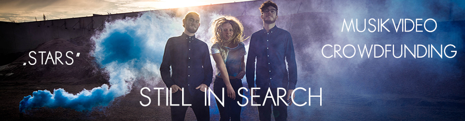 Still in Search - Stars - Musikvideo Produktion