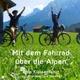 Mit dem Fahrrad über die Alpen - der Reisebericht einer Klassenfahrt