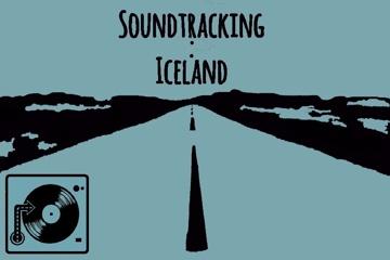 Soundtracking : Iceland