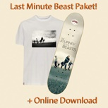 Das Last Minute Paket + Board + T-Shirt + vorherigen Download!