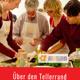 Kochevent mit Über den Tellerrand e.V.