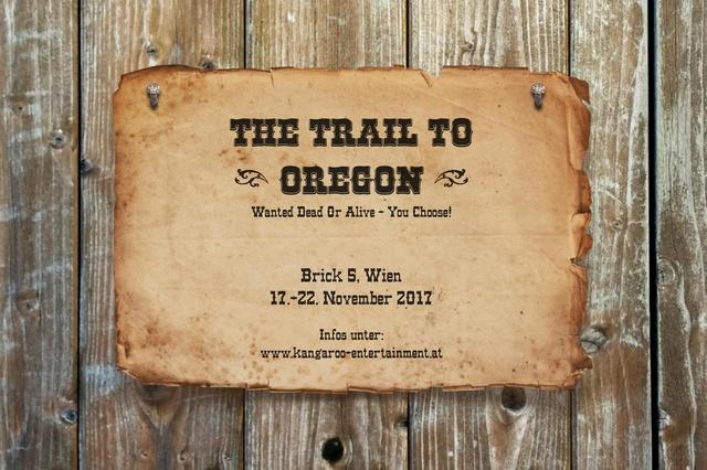 The Trail To Oregon - Das Musical