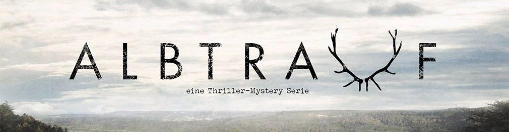 ALBTRAUF - Eine Thriller-Mystery Serie
