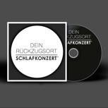 Schlafkonzert Rückzugsort CD