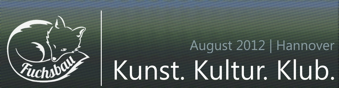 Fuchsbau   Plattform urbaner Kultur