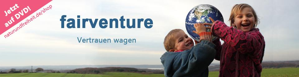 Dokumentation: fairventure 2012 Mehr als Geld - Wirtschaft gestalten