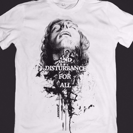 """""""... and disturbance for all""""-T-Shirt"""