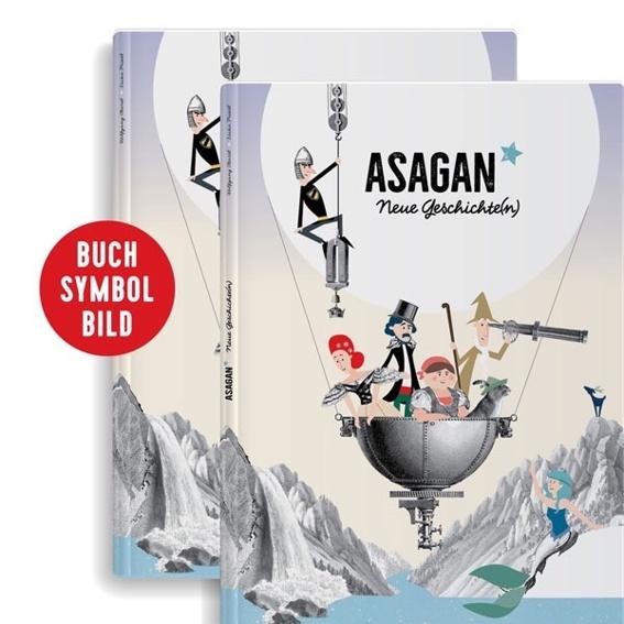 ASAGAN – das Buch + Gratis-Poster