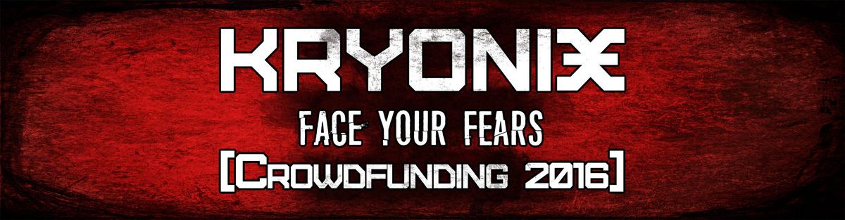 Kryonix - Face Your Fears Album Release