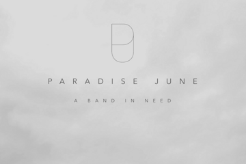 Paradise June - A Band In Need