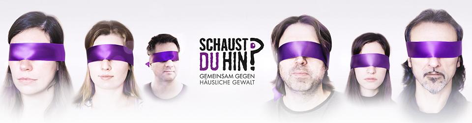 """Schaust du hin? Filmprojekt """"Gemeinsam gegen häusliche Gewalt"""""""