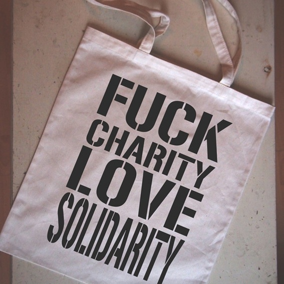 """Stofftasche """"Fuck Charity Love Solidarity"""""""