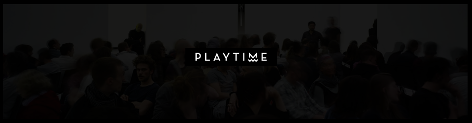 PLAYTIME ®. One Album. One Evening. One Location.