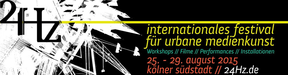24Hz - Internationales Festival für urbane Medienkunst