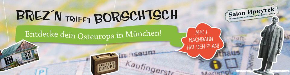 Brez'n trifft Borschtsch - München osteuropäisch