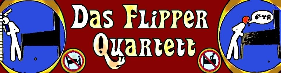 Das Flipper Quartett