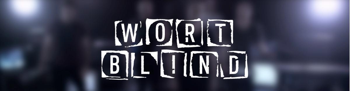 WORTBLIND - Das neue Album auf CD und Vinyl!