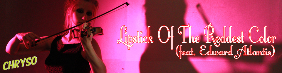 Vinyl Release: Lipstick Of The Reddest Color 7""