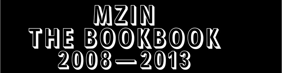 MZIN the bookbook 2008—2013