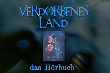 """Hörbuch """"Verdorbenes Land"""" von Frank Martin"""