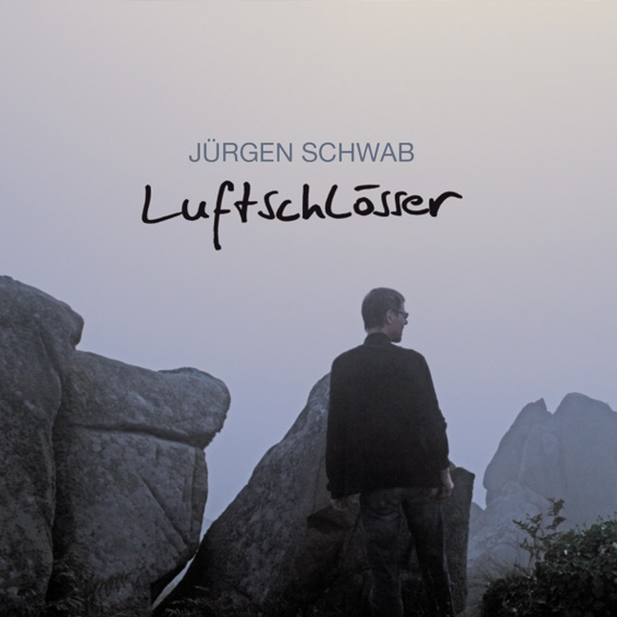 Jürgen Schwab - Luftschlösser (handsigniert)