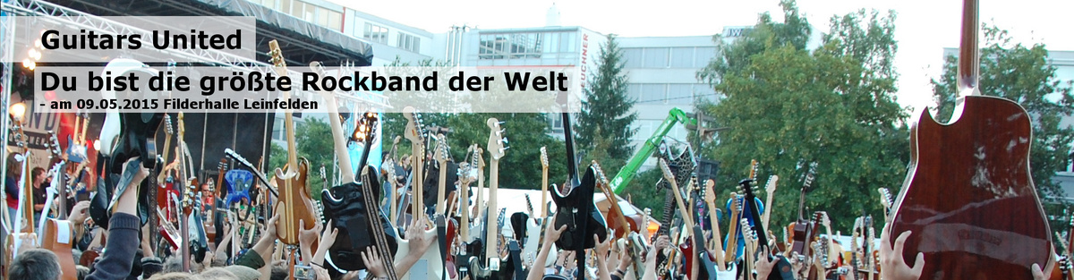 Guitars United - das Musikevent mit Gitarrenweltrekord