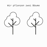 Wir pflanzen zwei Bäume