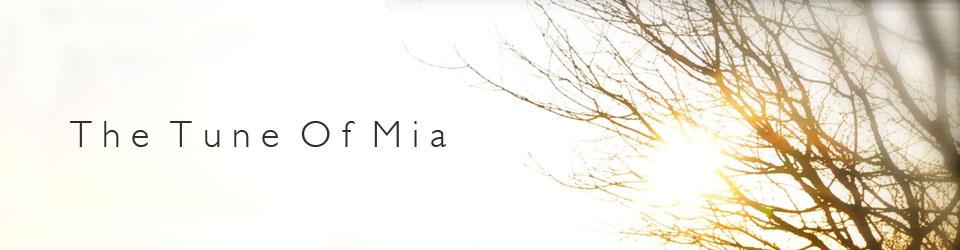 The Tune Of Mia