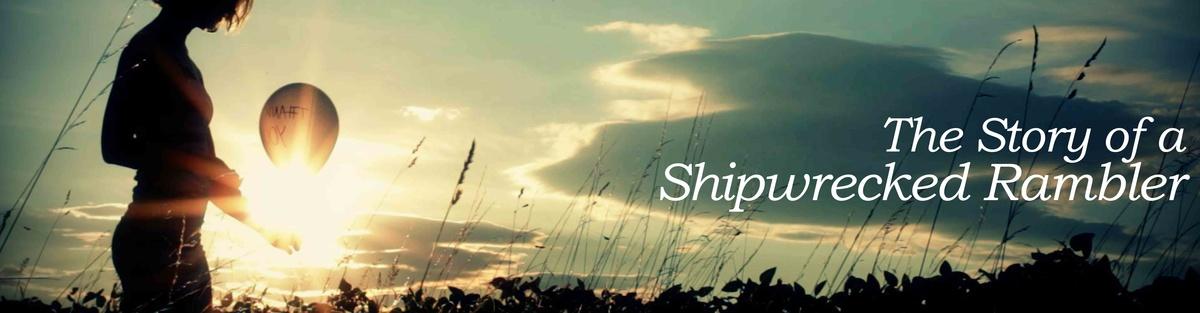 The Story of a Shipwrecked Rambler_ Dokumentation