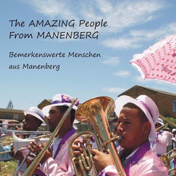 """Buch """"Bemerkenswerte Menschen aus Manenberg"""""""