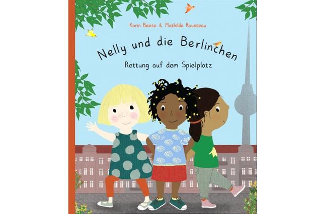 Kinderbuch: Nelly und die Berlinchen