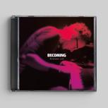 CD »Becoming«