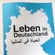 """""""Leben in Deutschland"""" Deutsch/Arabisch"""
