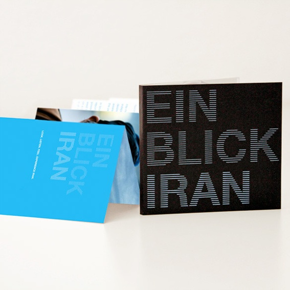 """Professional quality printed material and film documentation on the """"Ein Blick Iran"""" cultural project"""