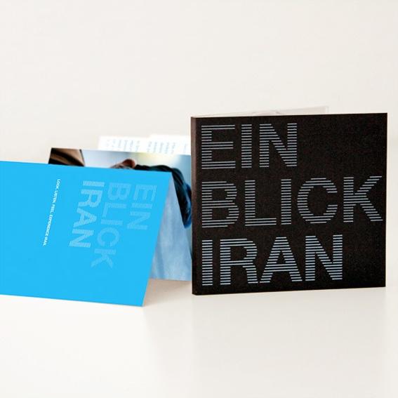 """Professionelle Print- und Filmdokumentation des Kultur-Projektes """"EIN BLICK IRAN"""""""