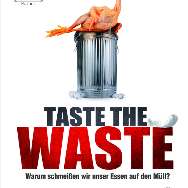 exklusives «Taste The Waste» Filmplakat