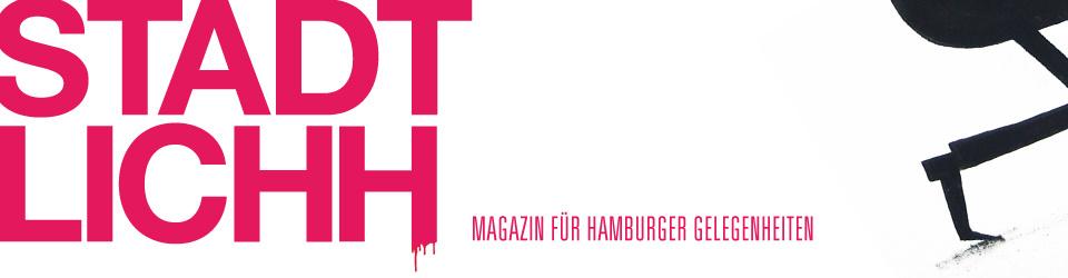 STADTLICHH Magazin Ausgabe #3