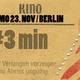 Ticket (Frühbucherrabatt) für Berlin 23.11. Vorpremiere