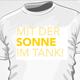 """T-Shirt """"Mit der Sonne im Tank!"""
