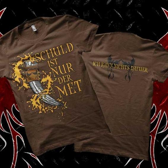 """T-Shirt """"Schuld ist nur der Met"""""""