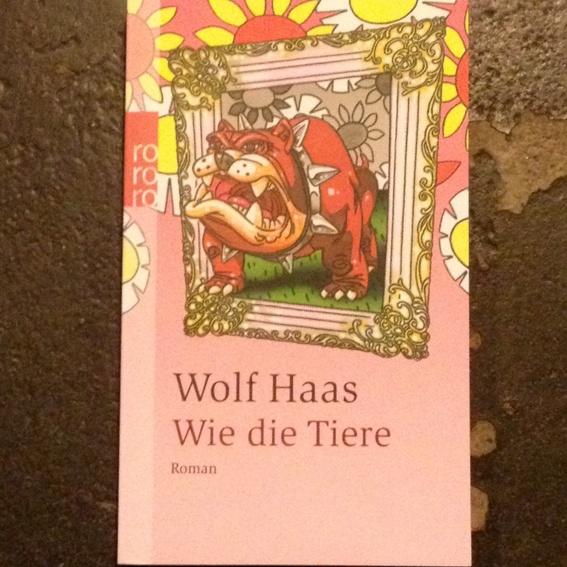 Wie die Tiere - Wolfgang Haas ( Selbstabholer )