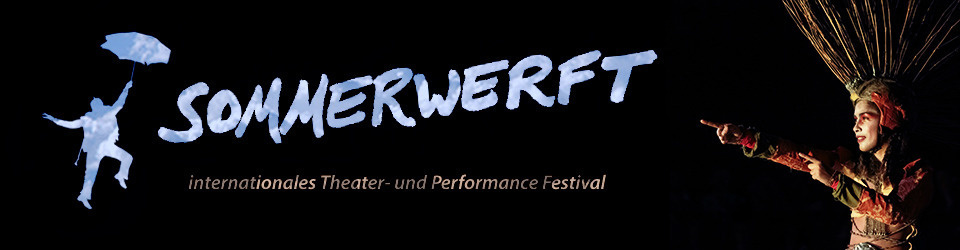 Die Sommerwerft - internationales Theaterfestival