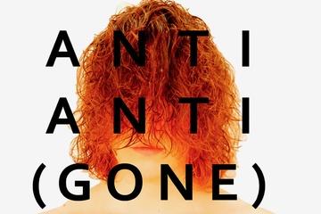 ANTI ANTI (GONE)