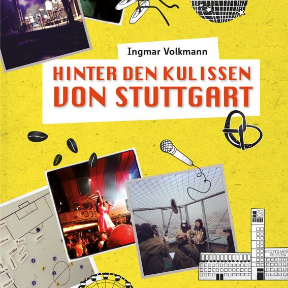 """Buch """"Hinter den Kulissen von Stuttgart"""""""
