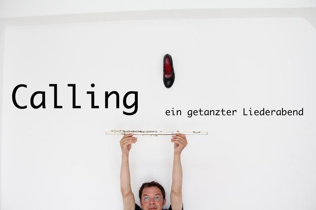 Calling - Ein getanzter Liederabend