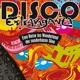 Disco Extravaganza und seltsame Musik