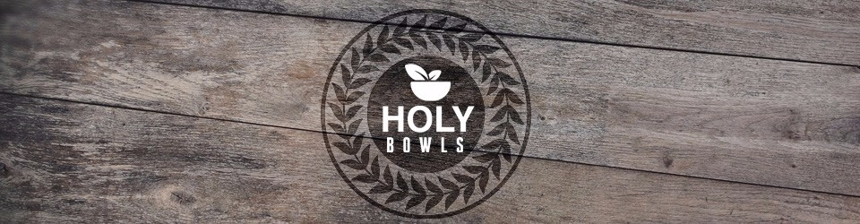 Holy-Bowls - vegan mal anders!