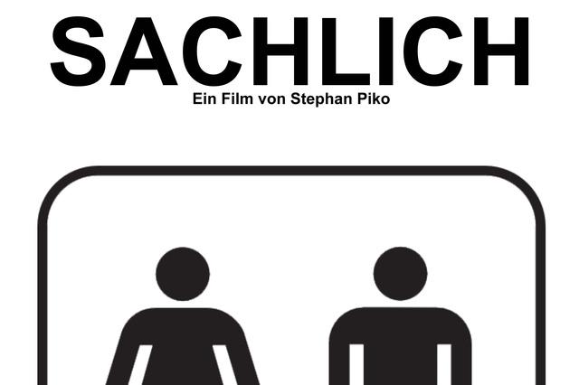 SACHLICH (Kurzfilm von Piko Pictures)